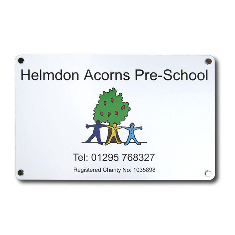 School signs: Flat plate aluminium sign with digital print for Helmdon Acorns Pre-School